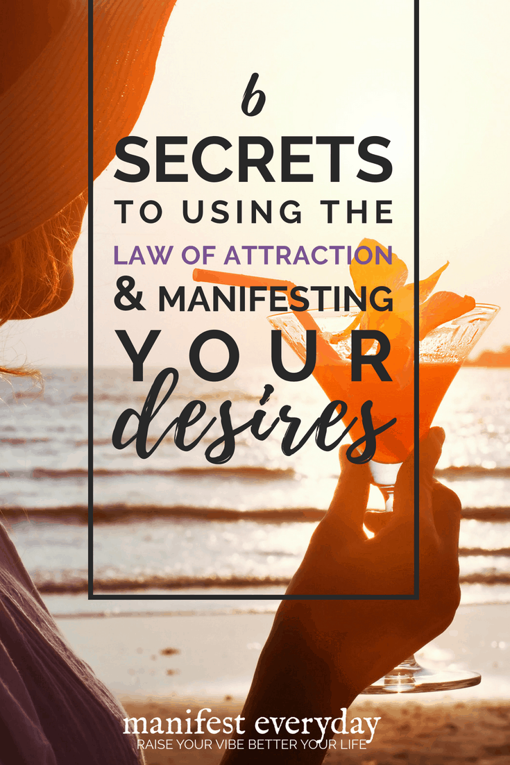 Having trouble getting the results you want in life and/or business? Here's my 6-step process to effectively use the Law of attraction and manifesting your desires. #lawofattraction #manifesting
