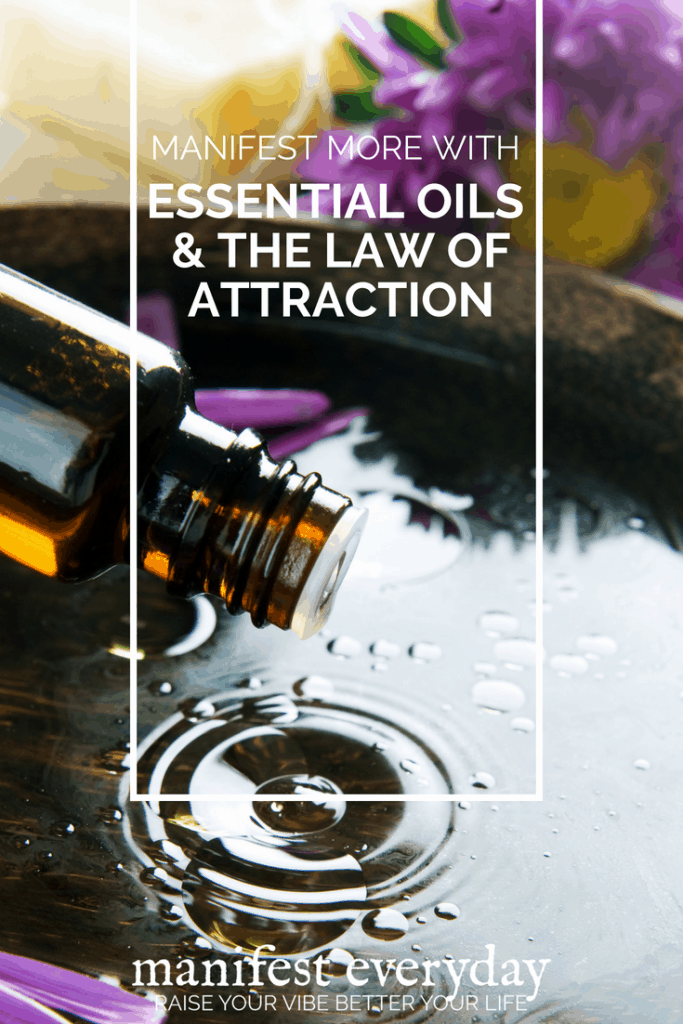 Essential Oils and The Law of Attraction