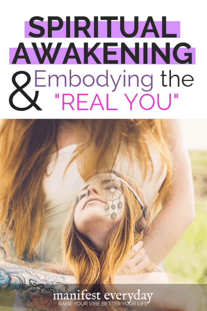 Spiritual Awakening & Embodying the Real You