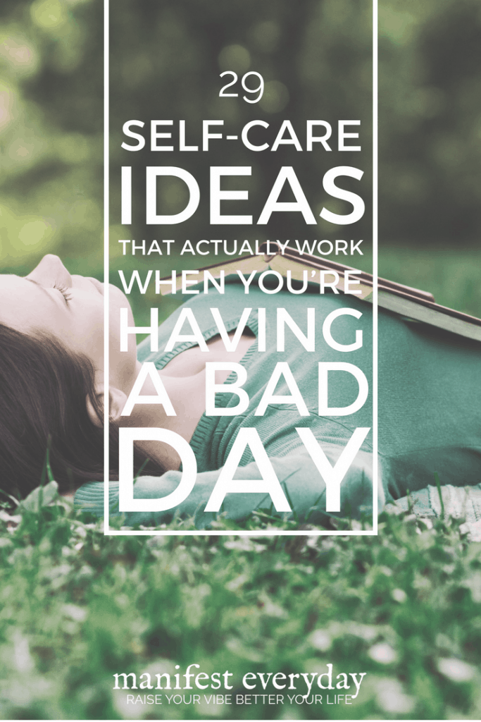 Self-Care Ideas That Actually Work When You're Having A Bad Day